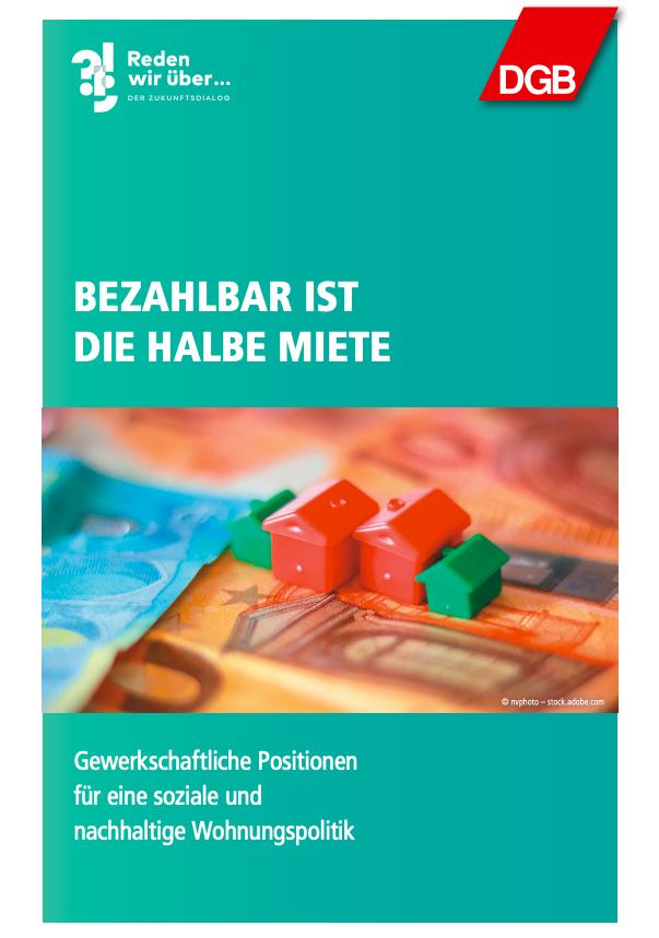 "Titelblatt Dialogbroschüre ""Bezahlbar ist die halbe Miete"""