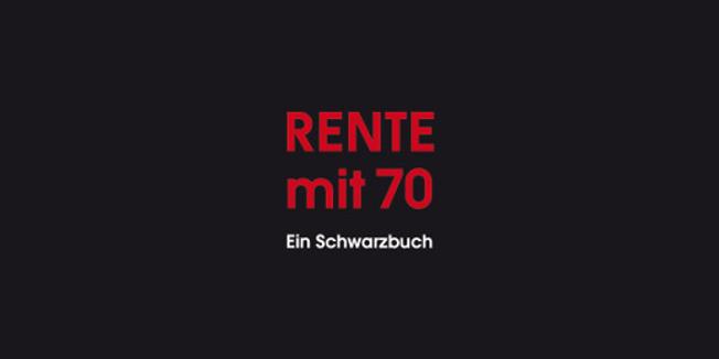 Buchcover Schwarzbuch Rente mit 70