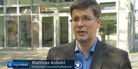 Standbild DGB-Experte Matthias Anbuhl in der ARD-Tagesschau