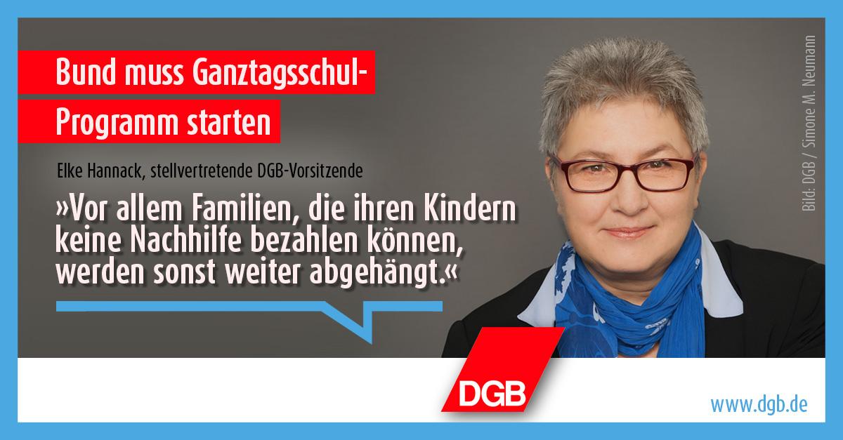 """DGB fordert von Bund Ganztagsschul-Programm; DGB-Vize Elke Hannack sagt: """"Vor allem Familien, die ihren Kindern keine Nachhilfe bezahlen können, werden sonst weiter abgehängt."""""""