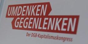 """Logo DGB Kapitalismuskongress 1 """"Umdenken Gegenlenken"""""""