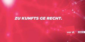 """pinkfarbener Hintergrund mit dem Text """"zukunftsgerecht"""" sowie dem Logo der Gewerkschaft ver.di und dem Hashtag #5bk19"""