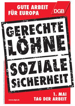DGB-Plakat 1. Mai 2012: Gerechte Löhne - Soziale Sicherheit