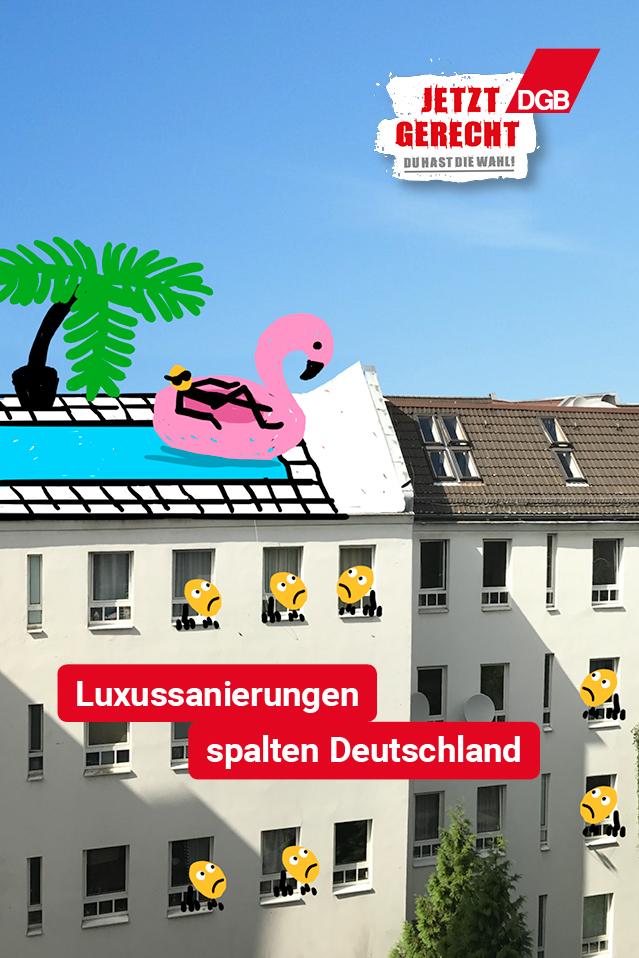 """Kampagnenmotiv """"Luxussanierungen spalten Deutschland"""""""