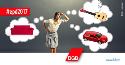 """Frau, über der """"Gedankenblasen"""" schweben, in denen ein Auto, eine Couch und eine Gitarre zu sehen sind; dazu das DGB-Logo und der Hashtag #epd2017"""