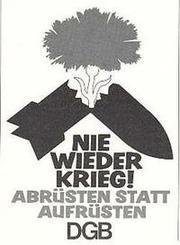 DGB 1957 Erster Aufruf Antikriegstag