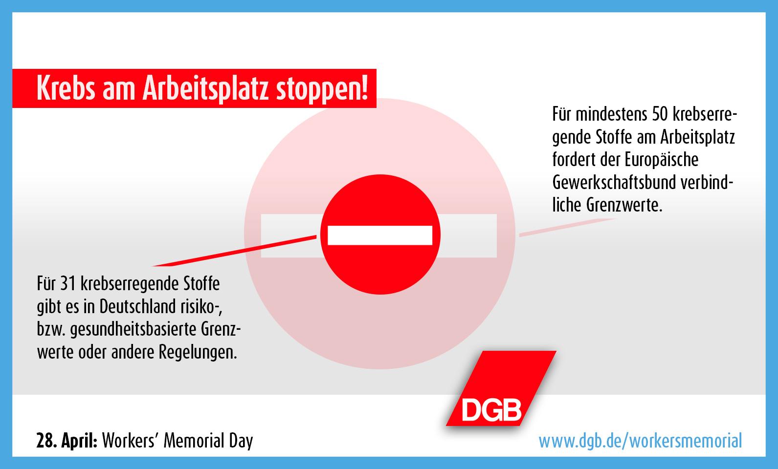 International Workers' Memorial Day 2016 - DGB - ETUI - EGB - Die europäischen Gewerkschaften fordern für 50 der häufigsten krebserregenden Stoffe am Arbeitsplatz verbindliche Grenzwerte. In Deutschland gibt es das bisher für 30 dieser Stoffe