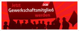 """Silhouette von Personengruppe (roter Hintergrund), die ein Transparent hält mit der Aufschrift: """"DGB. Jetzt Gewerkschaftsmitglied werden."""""""