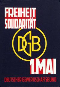 Motiv: DGB-Logo in der Mitte. Text oben: Freiheit, Solidarität. Text unten: 1. Mai Deutscher Gewerkschaftsbund.