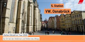 Tourankündigung Station 5 Volkswagen Osnabrück Innenstadt mit Häusern