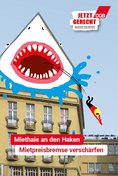 """Plakat-Motiv: """"Miethaie an den Haken. Mietpreisbremse verschärfen"""""""