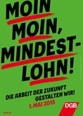 DGB-Plakat zum 1. Mai 2015, Tag der Arbeit