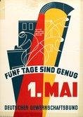 Text: Fünf TAge sind genug. 1. Mai. Deutscher Gewerkschaftsbund