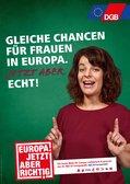 Plakate des Deutschen Gewerkschaftsbundes (DGB) zur Europawahl 2019