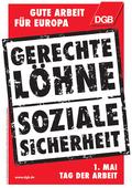 DGB-Plakat 1. Mai 2012: Gerechte Löhne - Soziale Sicherheit am 1.Mai