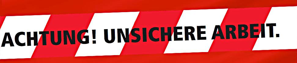 Banner Achtung! Unsichere Arbeit.  Ratgeber ungesicherte Jobs