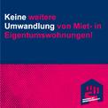 Social-Media-Grafik mit Text: Keine weitere Umwandlung von Miet- in Eigentumswohnungen!