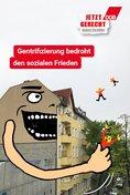 """Plakat-Motiv: """"Gentrifizierung bedroht den sozialen Frieden"""""""